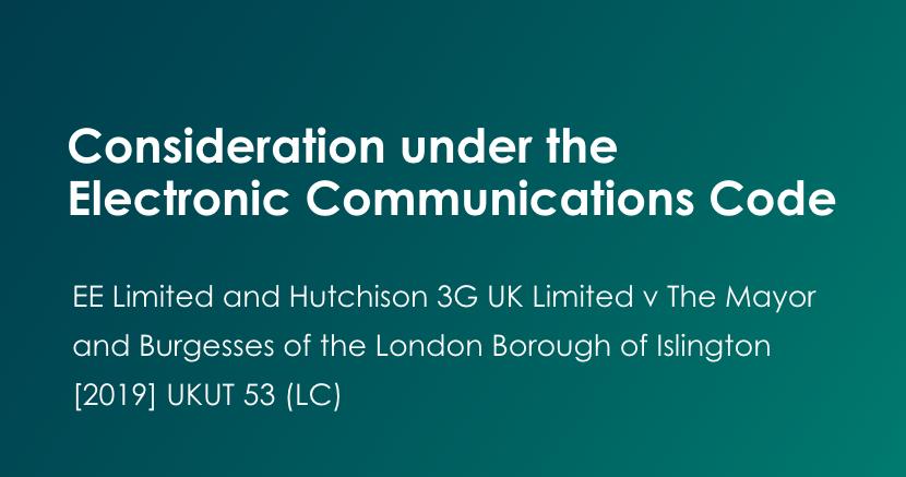 Electronic Communications Code - Tribunal Decision [2019] UKUT 53 (LC)