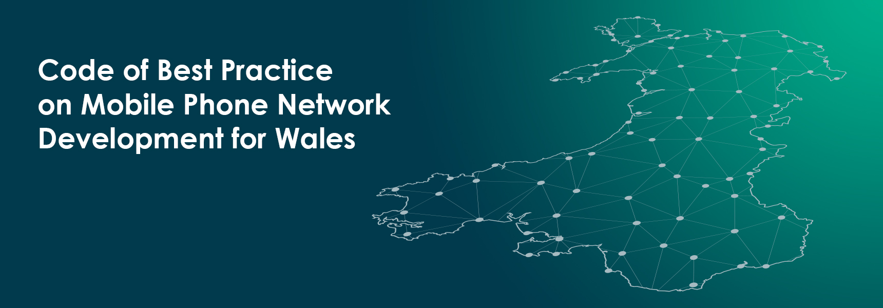 Code of Best Practice on Mobile Phone Network Development for Wales